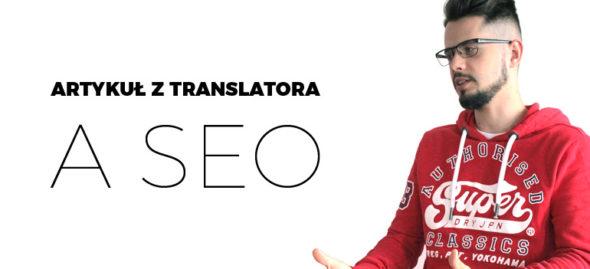 artykuł z translatora a seo