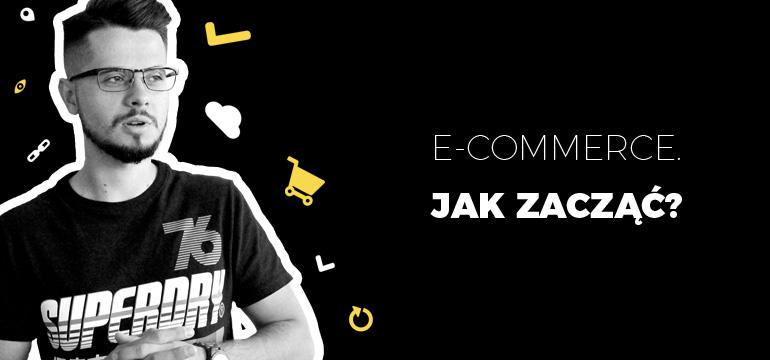 E-commerce jak zacząć?