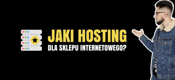 jaki hosting dla sklepu internetowego