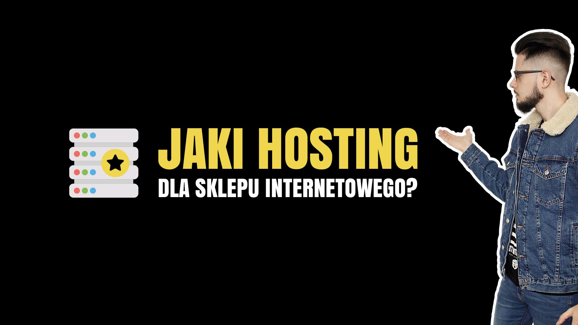 Jaki hosting dla sklepu internetowego?