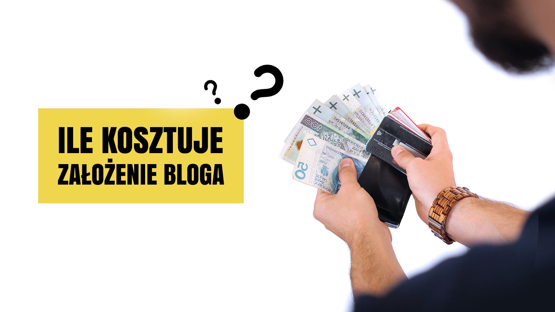 Ile kosztuje założenie bloga?